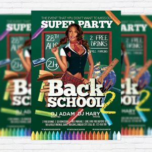 Back To School Party - Premium Flyer Template + Facebook Cover-1