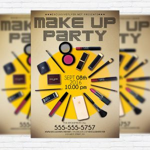 Make Up Party - Premium Flyer Template + Facebook Cover