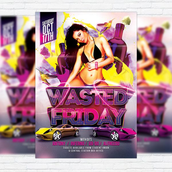 Wasted Friday - Premium Flyer Template + Facebook Cover