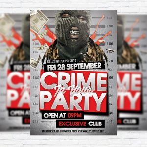 Crime Party - Premium Flyer Template + Facebook Cover