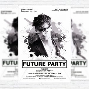 Future Party - Premium Flyer Template + Facebook Cover