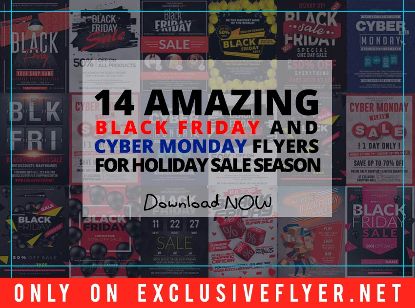 Download Free 14 Amazing Black Friday and Cyber Monday Flyers PSD